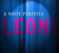 Leoni - A Noite Perfeita