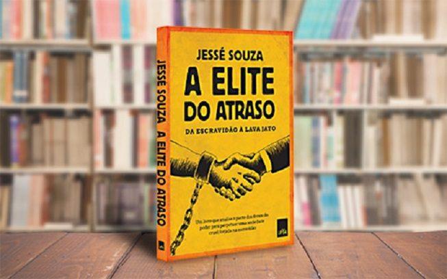 Capa do livro A Elite do Atraso, de Jessé Souza. (Imagem: Unicamp)
