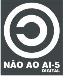 Não ao AI-5 Digital