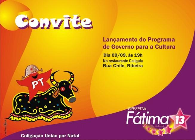 Eleições 2008 - PT - Natal - Prefeita - Fátima - Lançamento do Programa de Governo para a Cultura